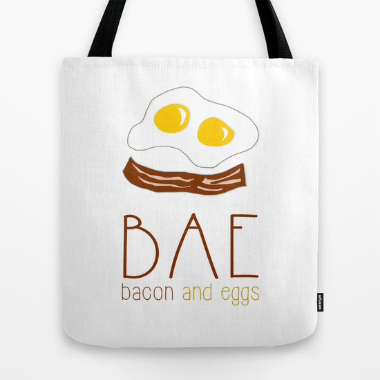 Who's your real bae: bacon & eggs