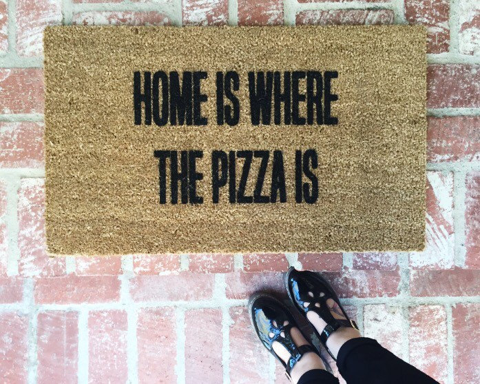 """""""Home Is Where The Pizza Is"""" doormat"""